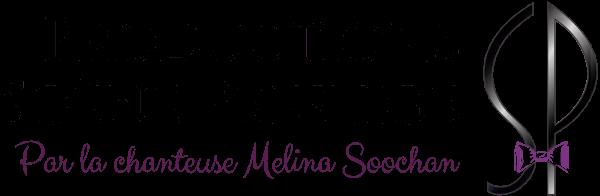 Productions Scène Prestige - Par la chanteuse Melina Soochan