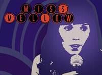 Miss Mellow